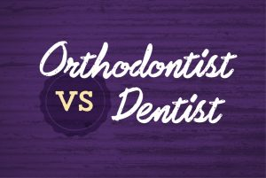 Orthodontists vs Dentists